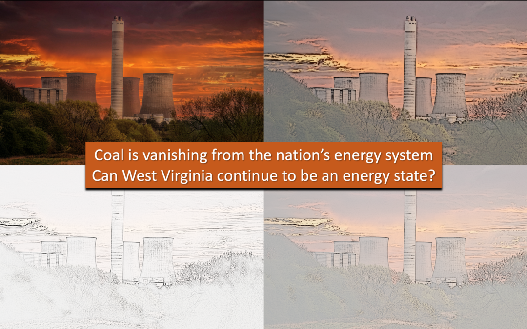 An Energy State No More: As coal vanishes from the grid, so might West Virginia's status as an energy state