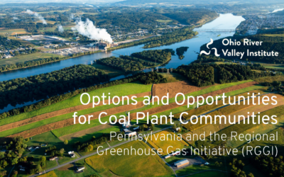 Options and Opportunities for Coal Plant Communities: Pennsylvania and the Regional Greenhouse Gas Initiative (RGGI)